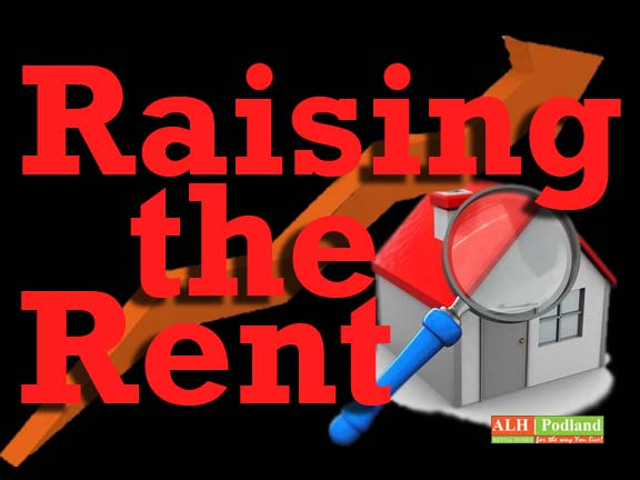 Raising the Rent by ALH|Podland Realty
